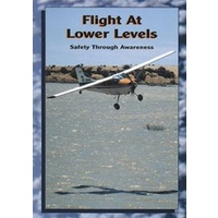 ATC Flight at Lower Levels - Safety Through Awareness