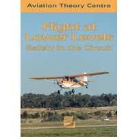 ATC Flight at Lower Levels - Safety in the Circuit